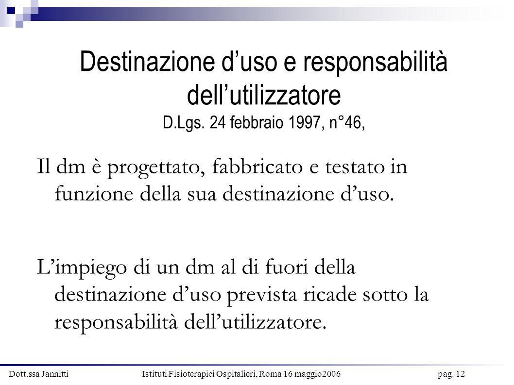 Destinazione d'uso e responsabilità dell'utilizzatore D. Lgs