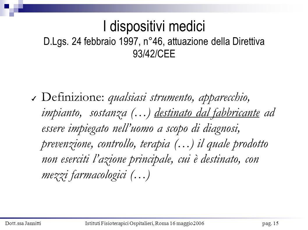I dispositivi medici D. Lgs