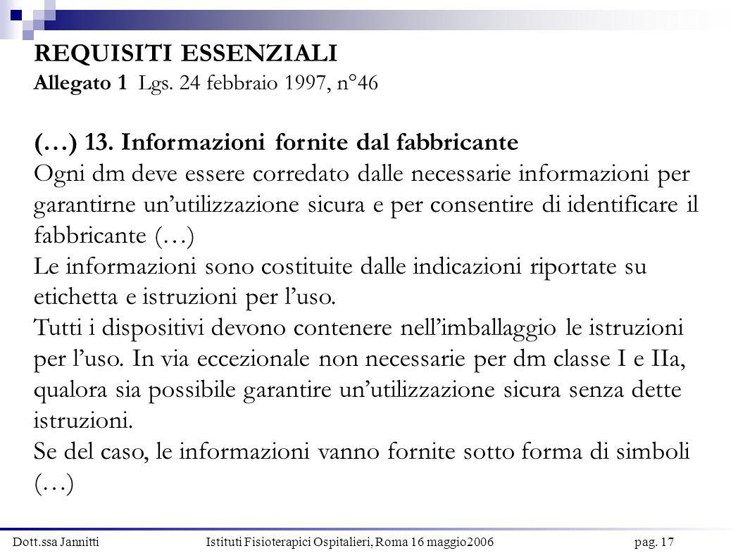 (…) 13. Informazioni fornite dal fabbricante