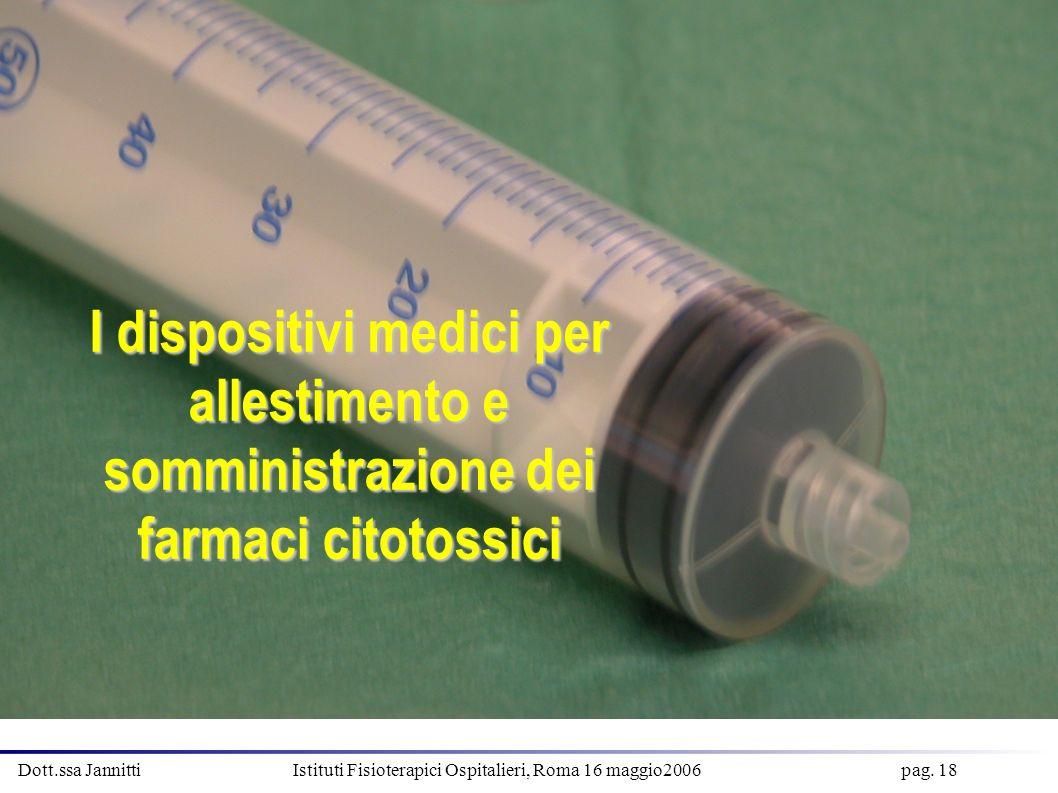 I dispositivi medici per allestimento e somministrazione dei farmaci citotossici