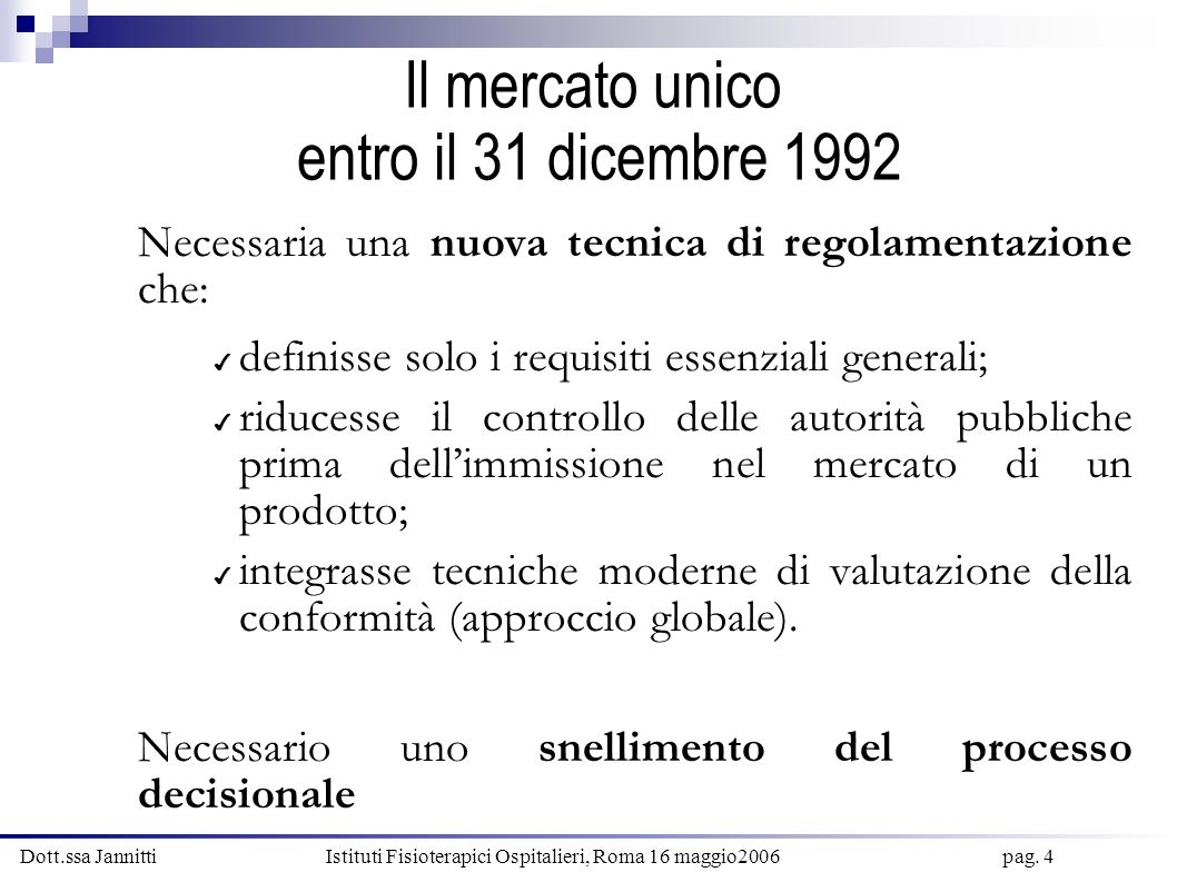 Il mercato unico entro il 31 dicembre 1992