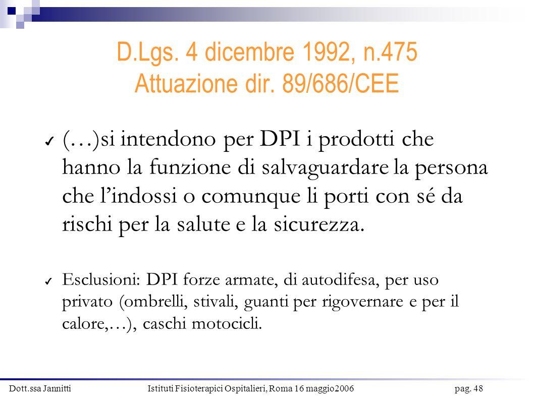 D.Lgs. 4 dicembre 1992, n.475 Attuazione dir. 89/686/CEE