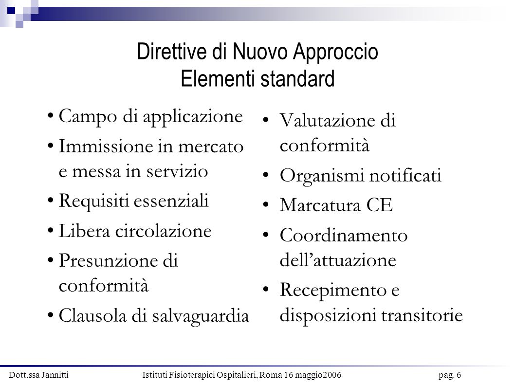 Direttive di Nuovo Approccio Elementi standard