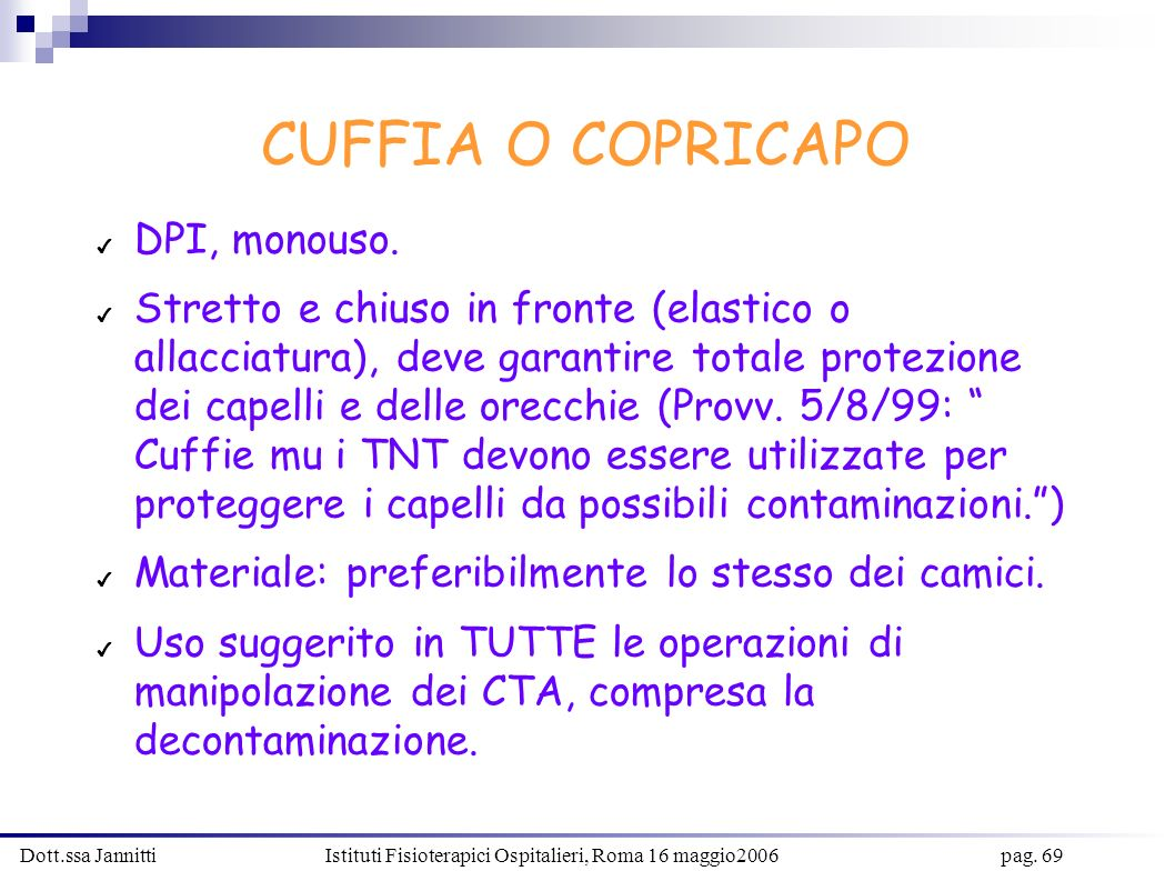 CUFFIA O COPRICAPO DPI, monouso.