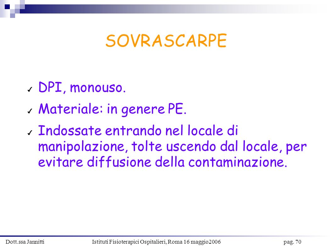 SOVRASCARPE DPI, monouso. Materiale: in genere PE.