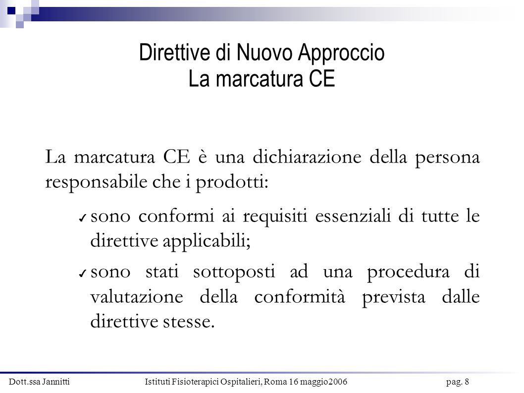 Direttive di Nuovo Approccio La marcatura CE