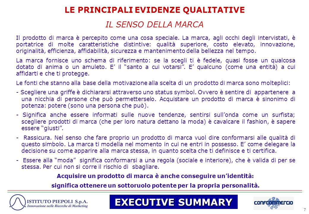 EXECUTIVE SUMMARY LE PRINCIPALI EVIDENZE QUALITATIVE