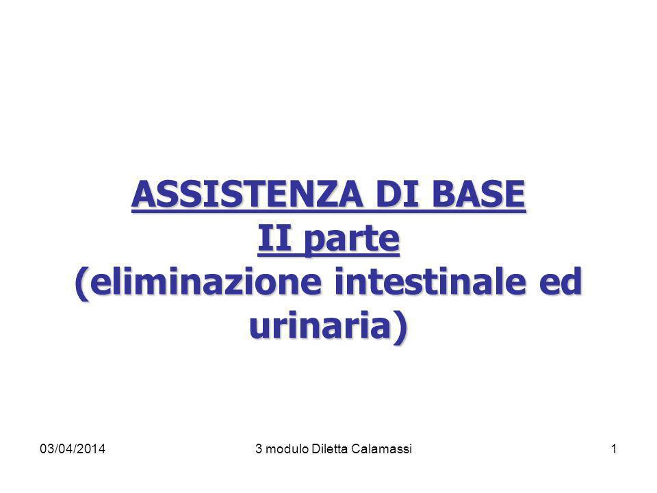 ASSISTENZA DI BASE II parte (eliminazione intestinale ed urinaria)