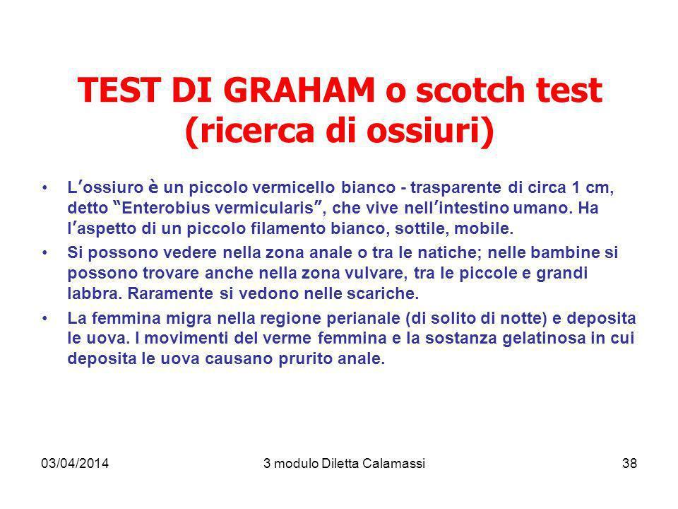TEST DI GRAHAM o scotch test (ricerca di ossiuri)