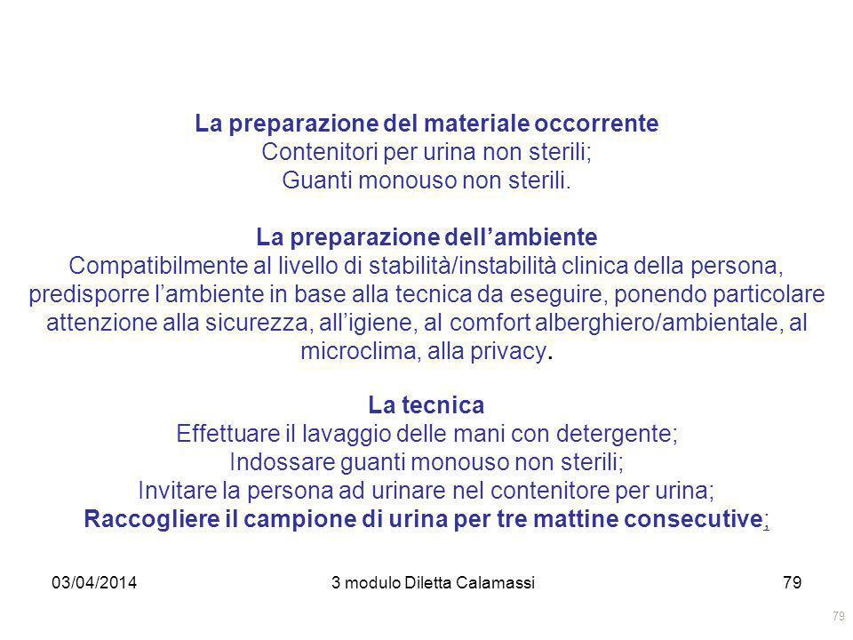 La preparazione del materiale occorrente La preparazione dell'ambiente