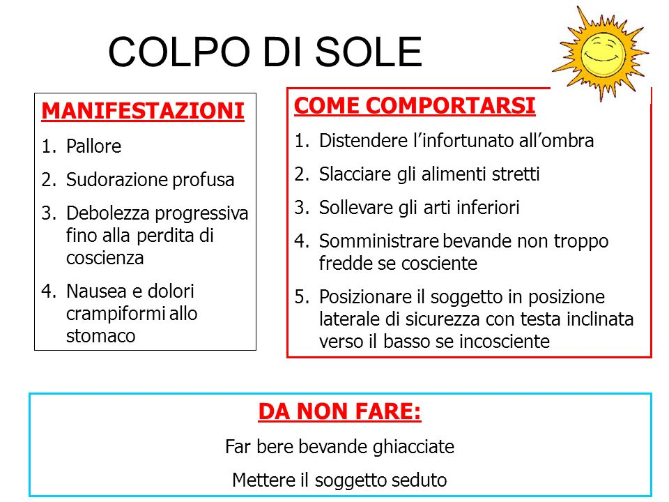 COLPO DI SOLE COME COMPORTARSI MANIFESTAZIONI DA NON FARE: