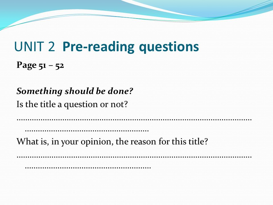 UNIT 2 Pre-reading questions