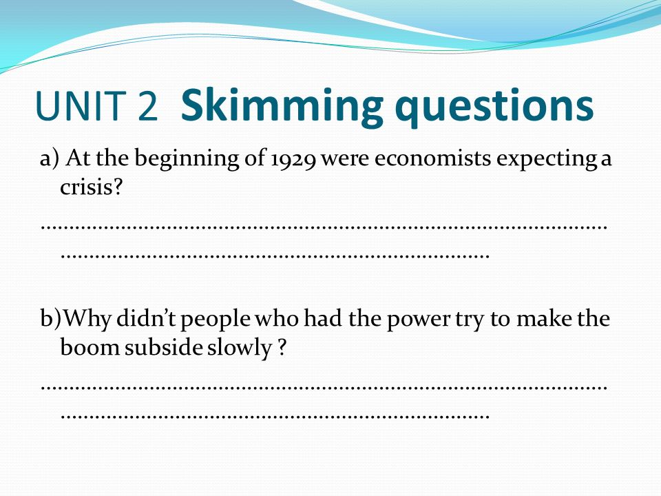 UNIT 2 Skimming questions