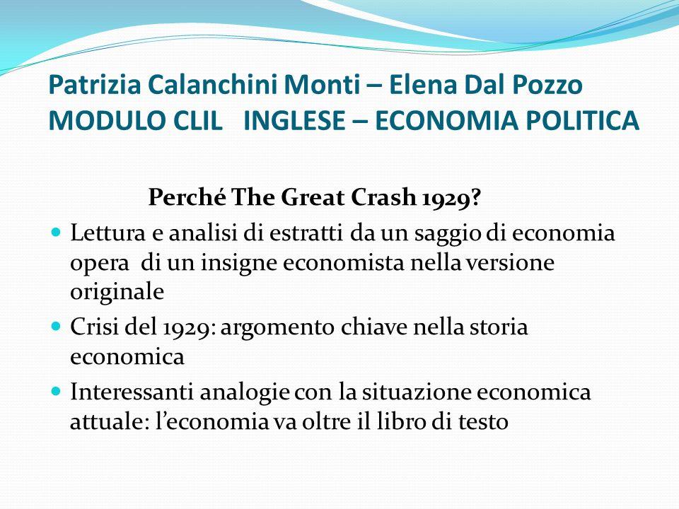 Patrizia Calanchini Monti – Elena Dal Pozzo MODULO CLIL INGLESE – ECONOMIA POLITICA