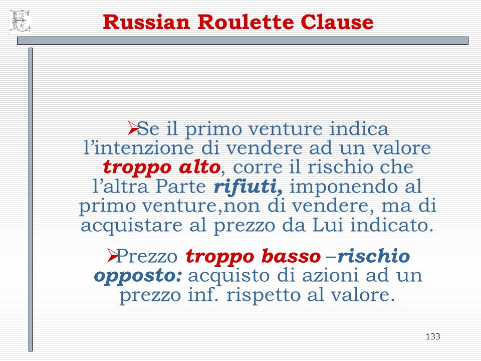 Russian Roulette Clause