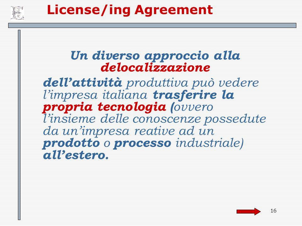 License/ing Agreement Un diverso approccio alla delocalizzazione
