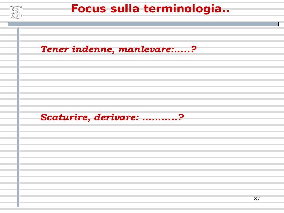 Focus sulla terminologia..