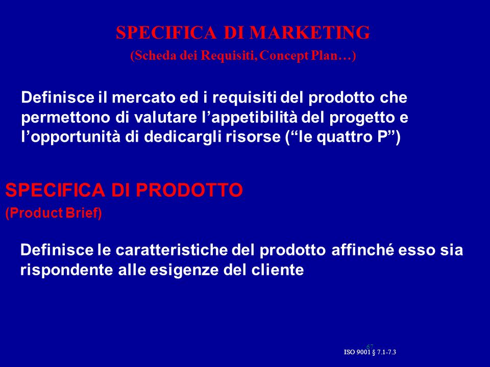 SPECIFICA DI MARKETING (Scheda dei Requisiti, Concept Plan…)