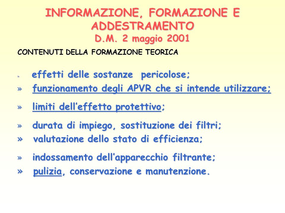 INFORMAZIONE, FORMAZIONE E ADDESTRAMENTO D.M. 2 maggio 2001