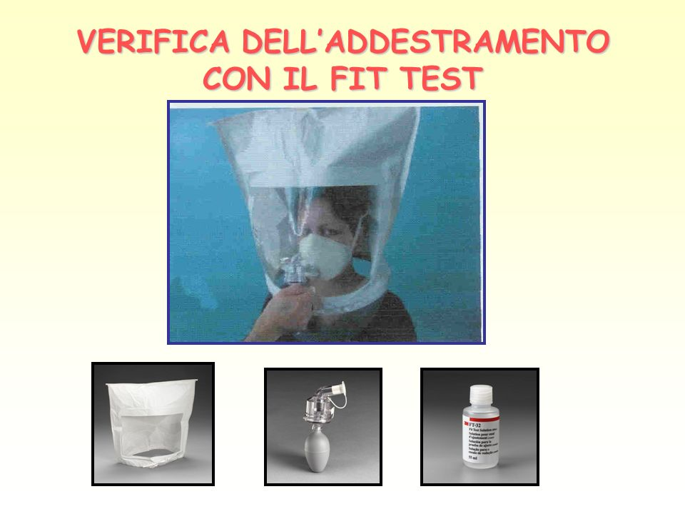 VERIFICA DELL'ADDESTRAMENTO CON IL FIT TEST