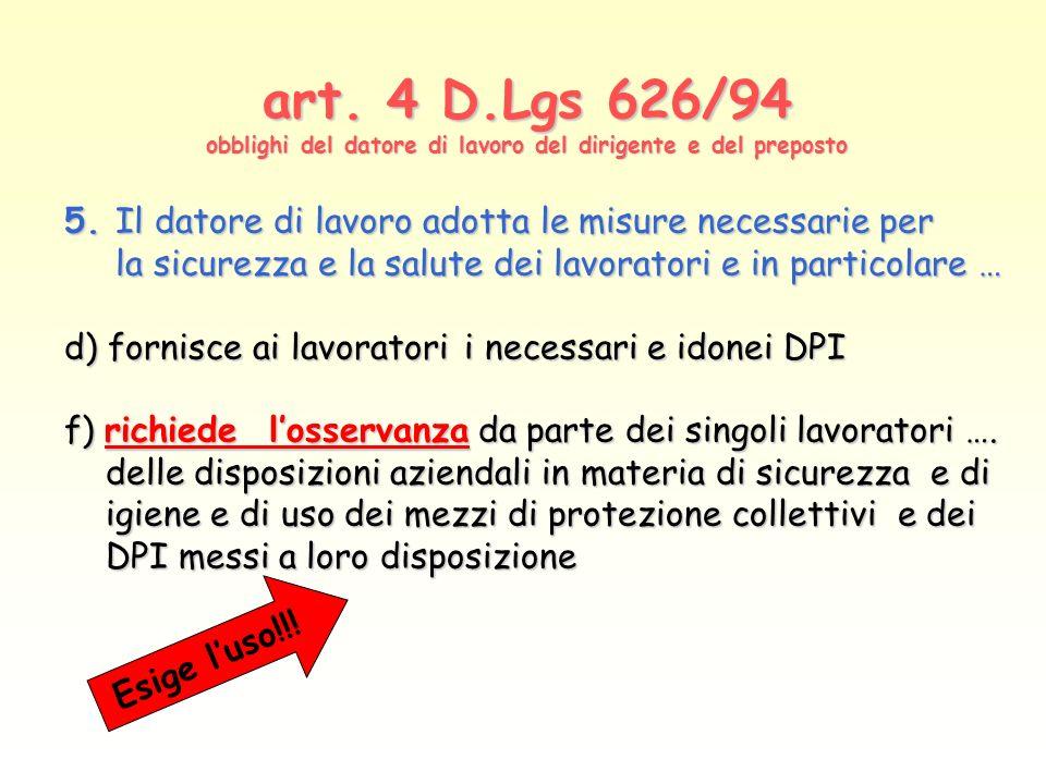 art. 4 D.Lgs 626/94 obblighi del datore di lavoro del dirigente e del preposto