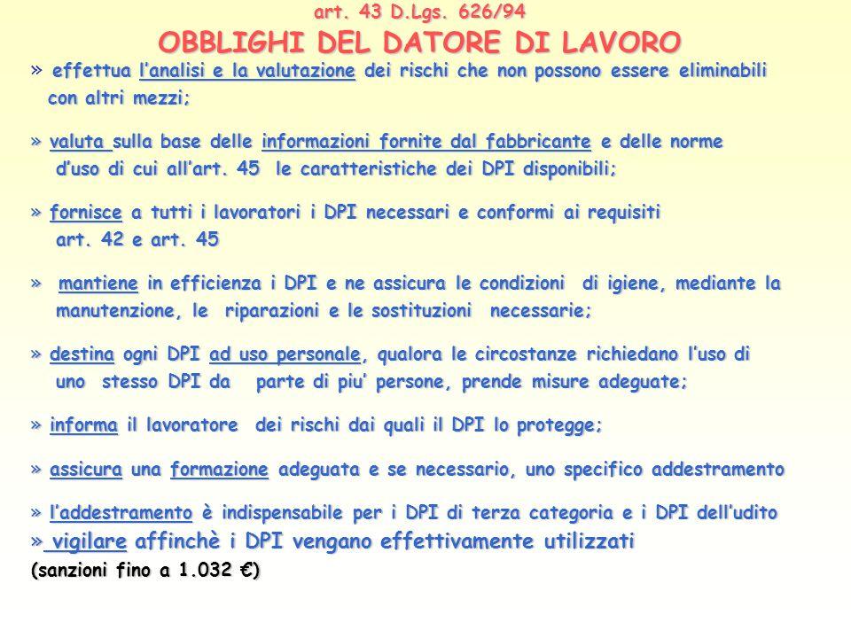 art. 43 D.Lgs. 626/94 OBBLIGHI DEL DATORE DI LAVORO
