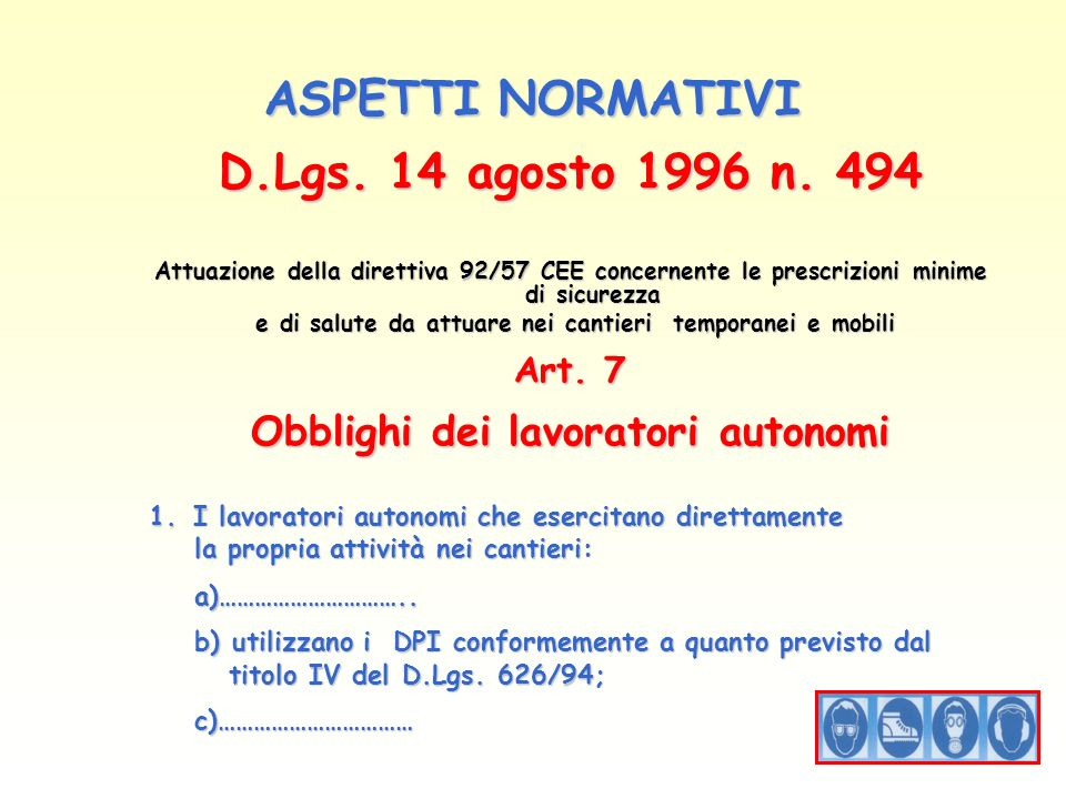 ASPETTI NORMATIVI D.Lgs. 14 agosto 1996 n. 494