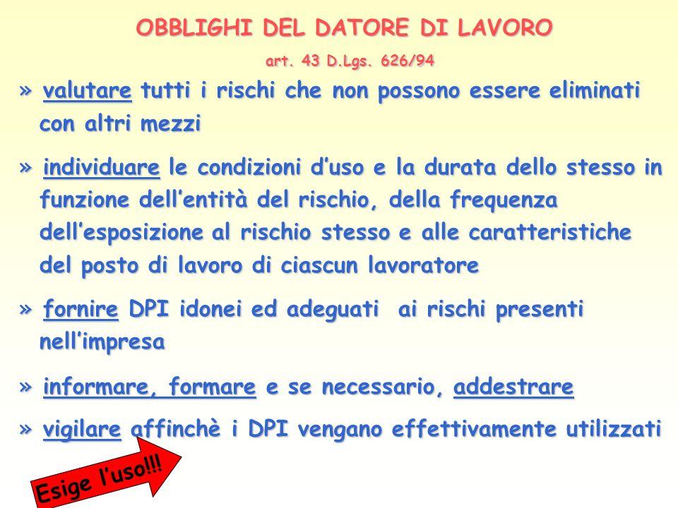 OBBLIGHI DEL DATORE DI LAVORO art. 43 D.Lgs. 626/94