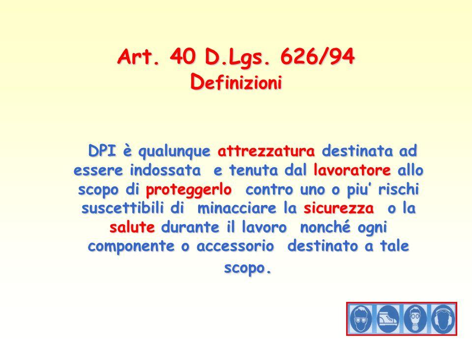 Art. 40 D.Lgs. 626/94 Definizioni
