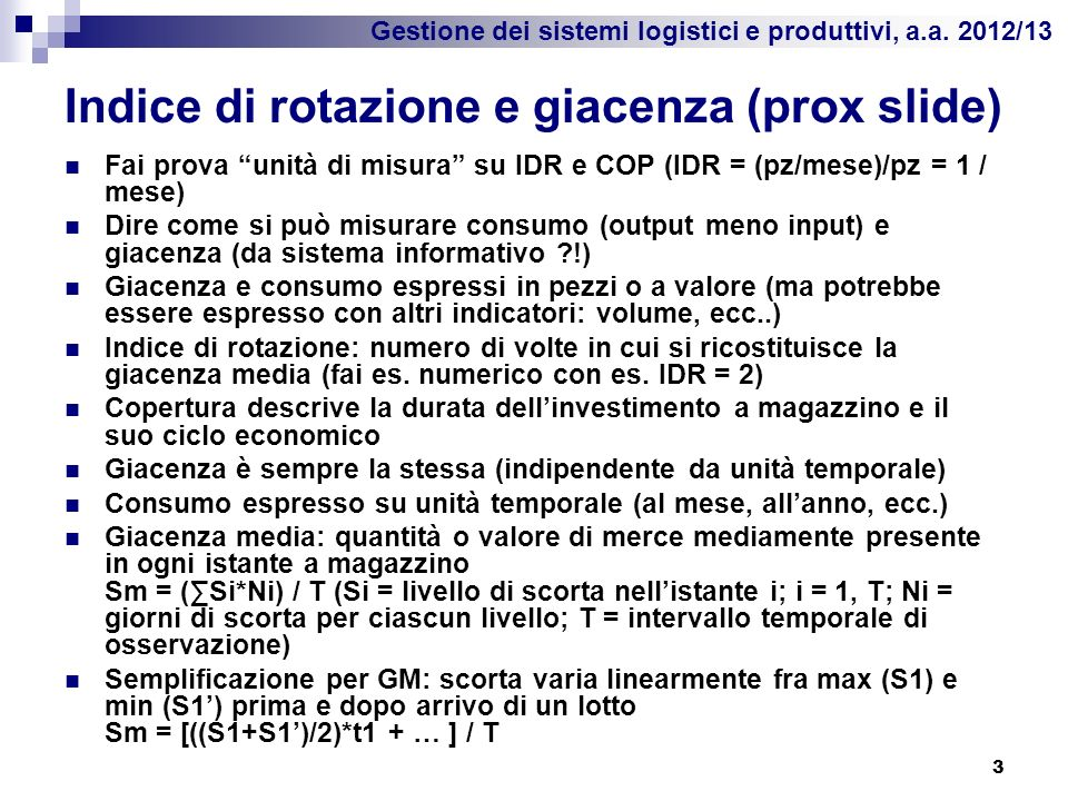 Indice di rotazione e giacenza (prox slide)