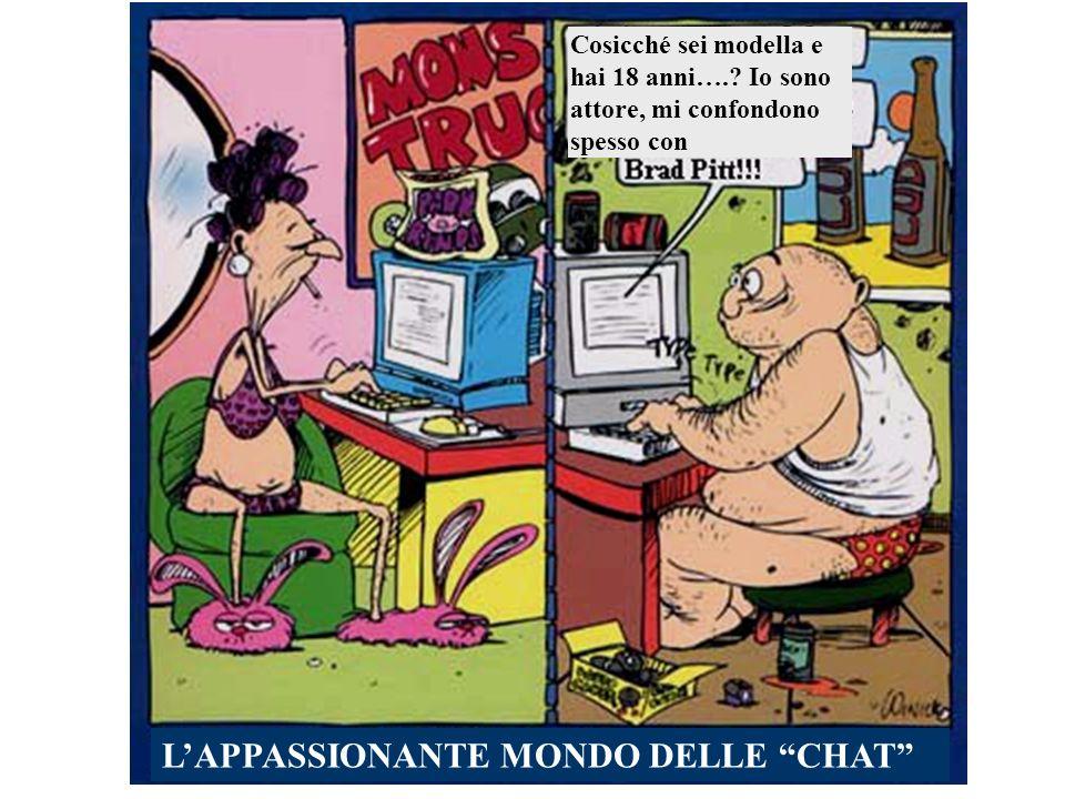 L'APPASSIONANTE MONDO DELLE CHAT