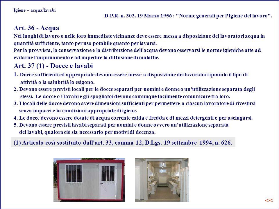 Art. 36 - Acqua Art. 37 (1) - Docce e lavabi <<