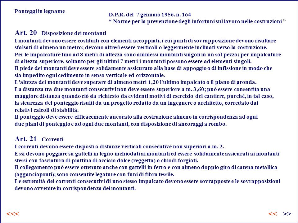 Art. 20 - Disposizione dei montanti