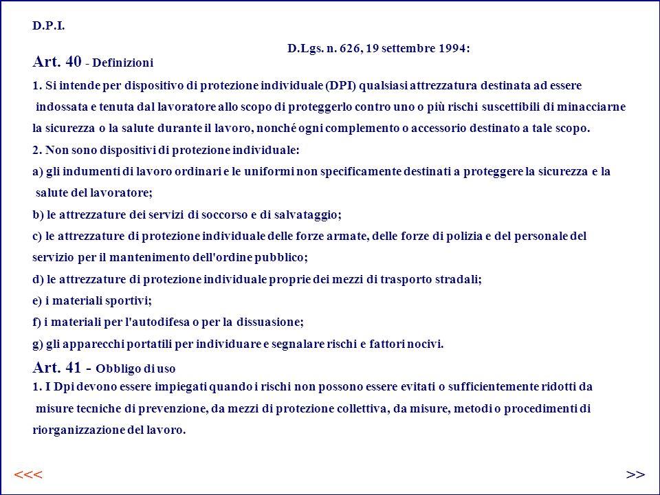 D.P.I. D.Lgs. n. 626, 19 settembre 1994: Art. 40 - Definizioni.
