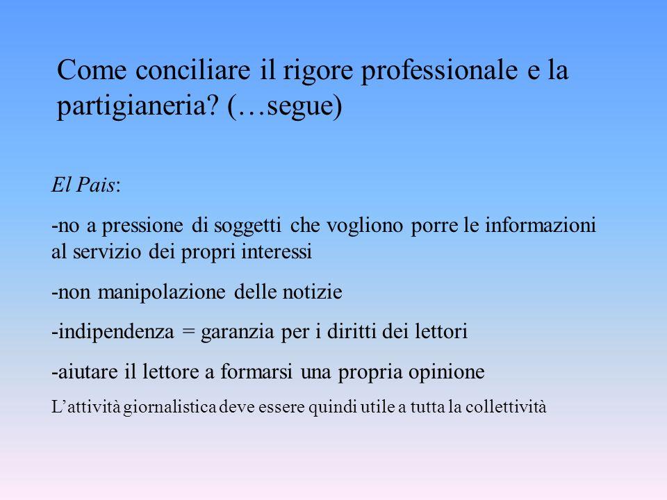 Come conciliare il rigore professionale e la partigianeria (…segue)