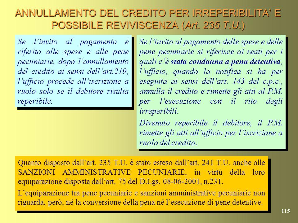 ANNULLAMENTO DEL CREDITO PER IRREPERIBILITA' E POSSIBILE REVIVISCENZA (Art. 235 T.U.)
