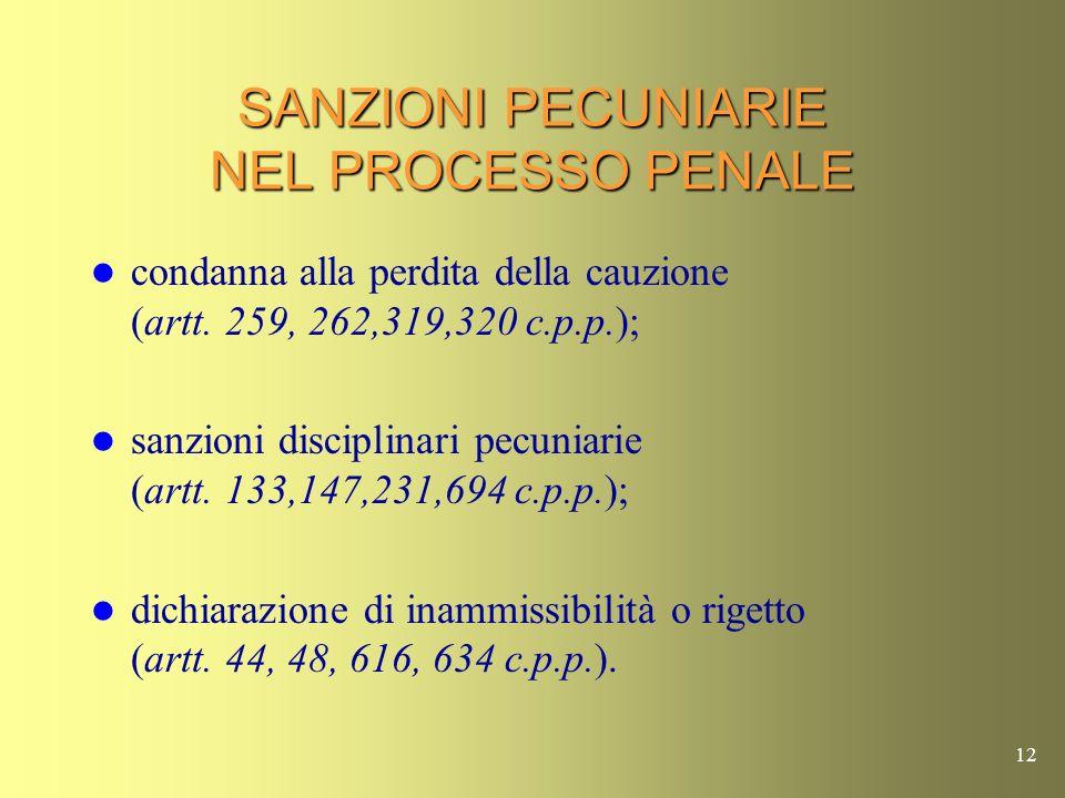 SANZIONI PECUNIARIE NEL PROCESSO PENALE