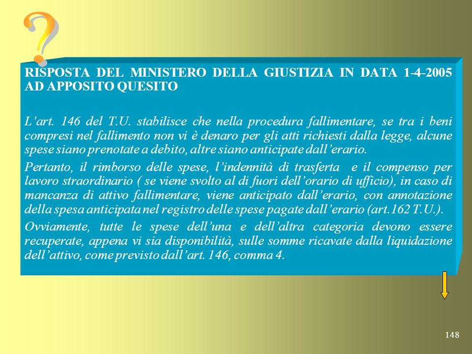 RISPOSTA DEL MINISTERO DELLA GIUSTIZIA IN DATA 1-4-2005 AD APPOSITO QUESITO.