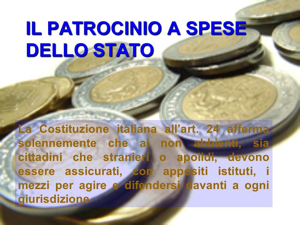 IL PATROCINIO A SPESE DELLO STATO