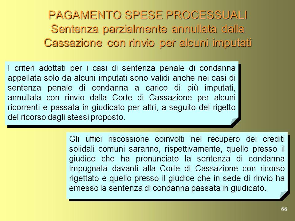 PAGAMENTO SPESE PROCESSUALI Sentenza parzialmente annullata dalla Cassazione con rinvio per alcuni imputati