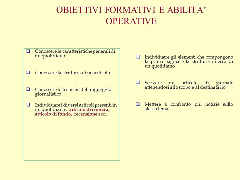 OBIETTIVI FORMATIVI E ABILITA' OPERATIVE