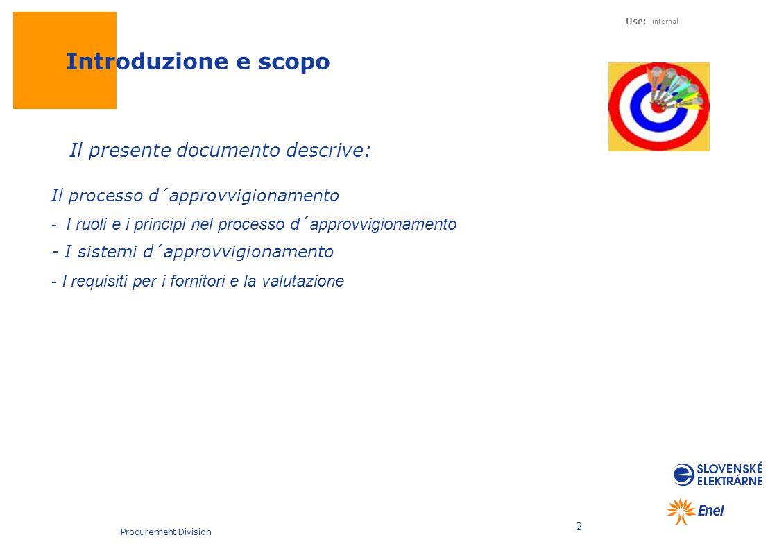 Introduzione e scopo Il presente documento descrive: