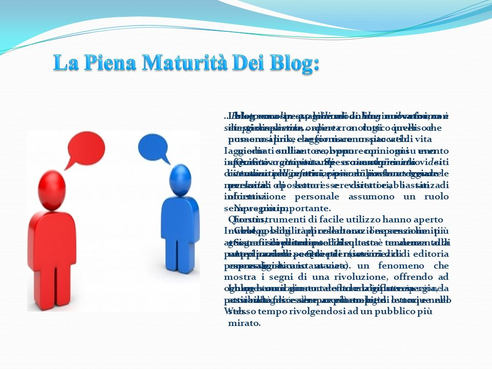 La Piena Maturità Dei Blog:
