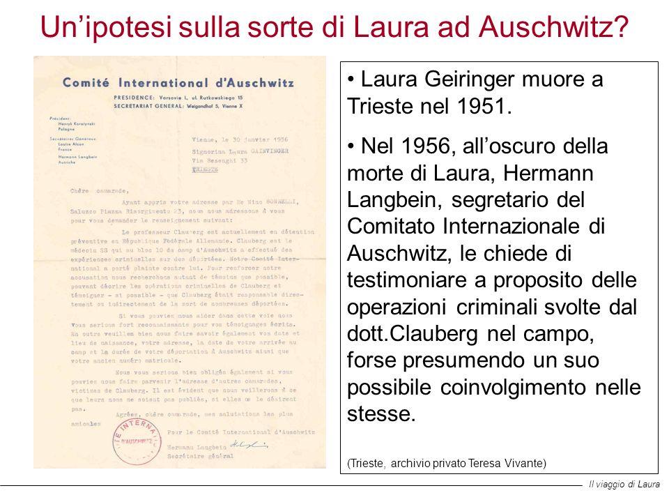 Un'ipotesi sulla sorte di Laura ad Auschwitz