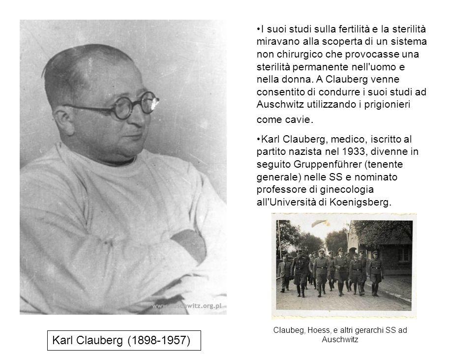 Claubeg, Hoess, e altri gerarchi SS ad Auschwitz