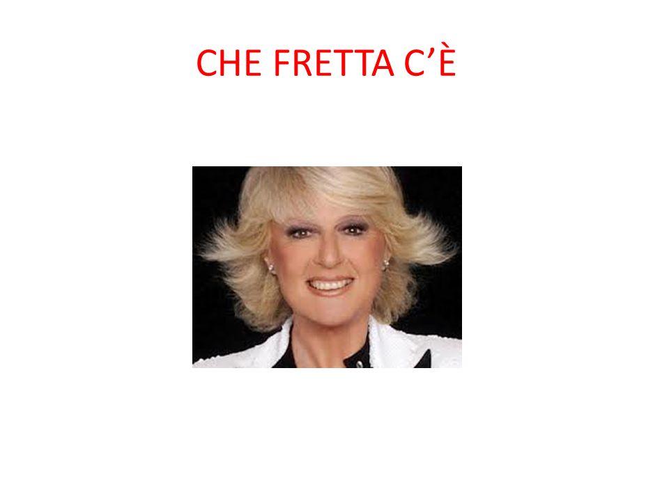 CHE FRETTA C'È