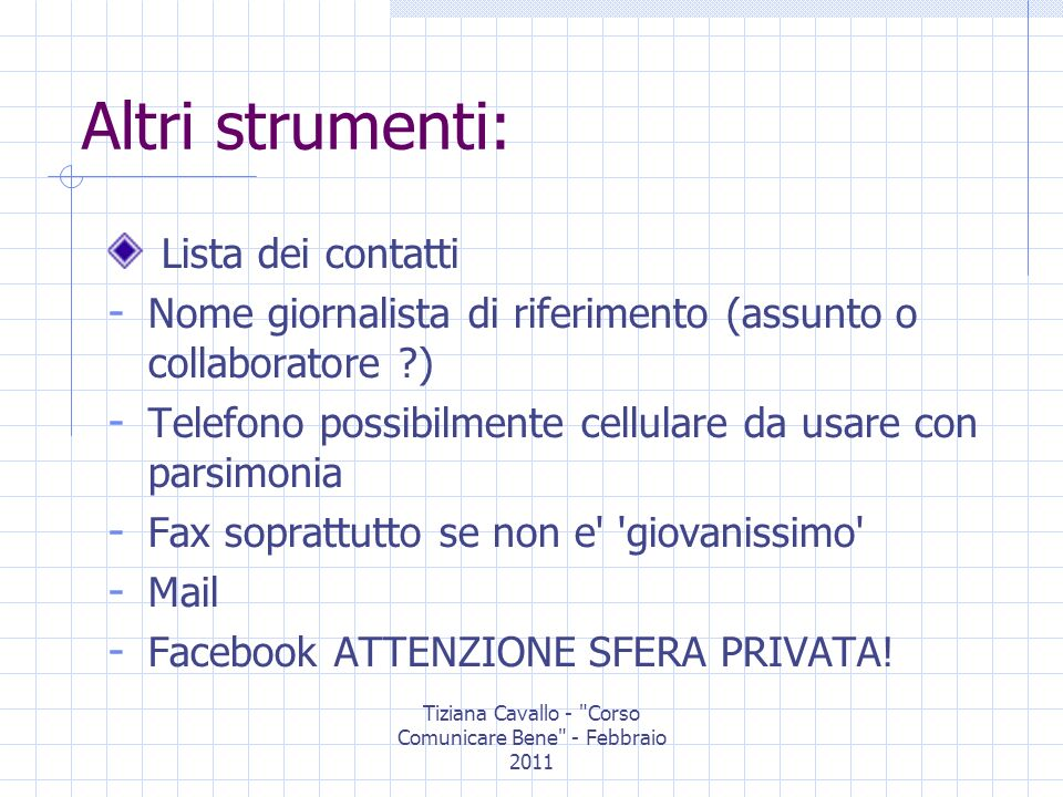 Tiziana Cavallo - Corso Comunicare Bene - Febbraio 2011