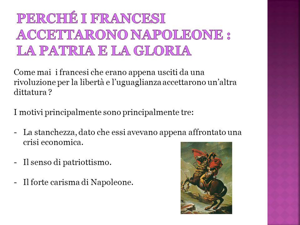 Perché i francesi accettarono napoleone : la patria e la gloria