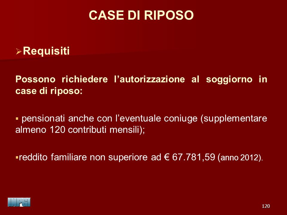CASE DI RIPOSO Requisiti
