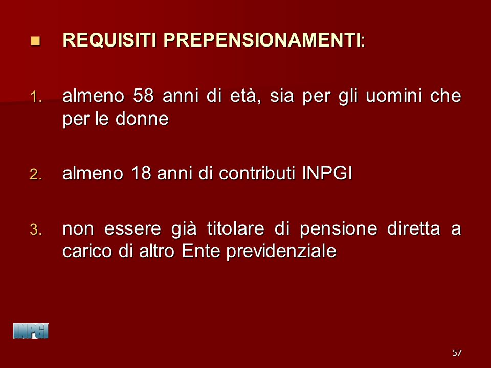 REQUISITI PREPENSIONAMENTI: